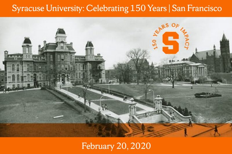 Vintage photo of Hall of Languages with text: Syracuse University celebrating 150 years San Francisco, February 20, 2020