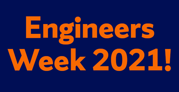 blue background with orange letters that read engineers week 2021