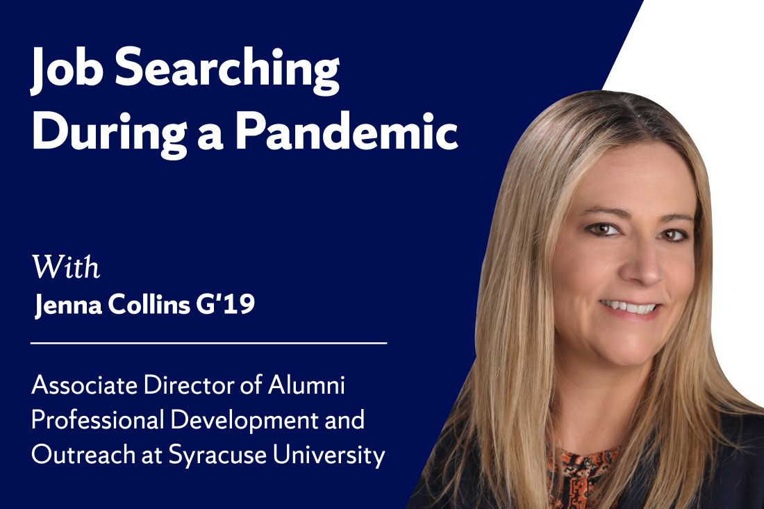 Job Searching During a Pandemic with Jenna Collins G'19