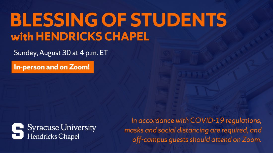 Blessing of Students with Hendricks Chapel August 30th at 4pm ET In person and on Zoom!