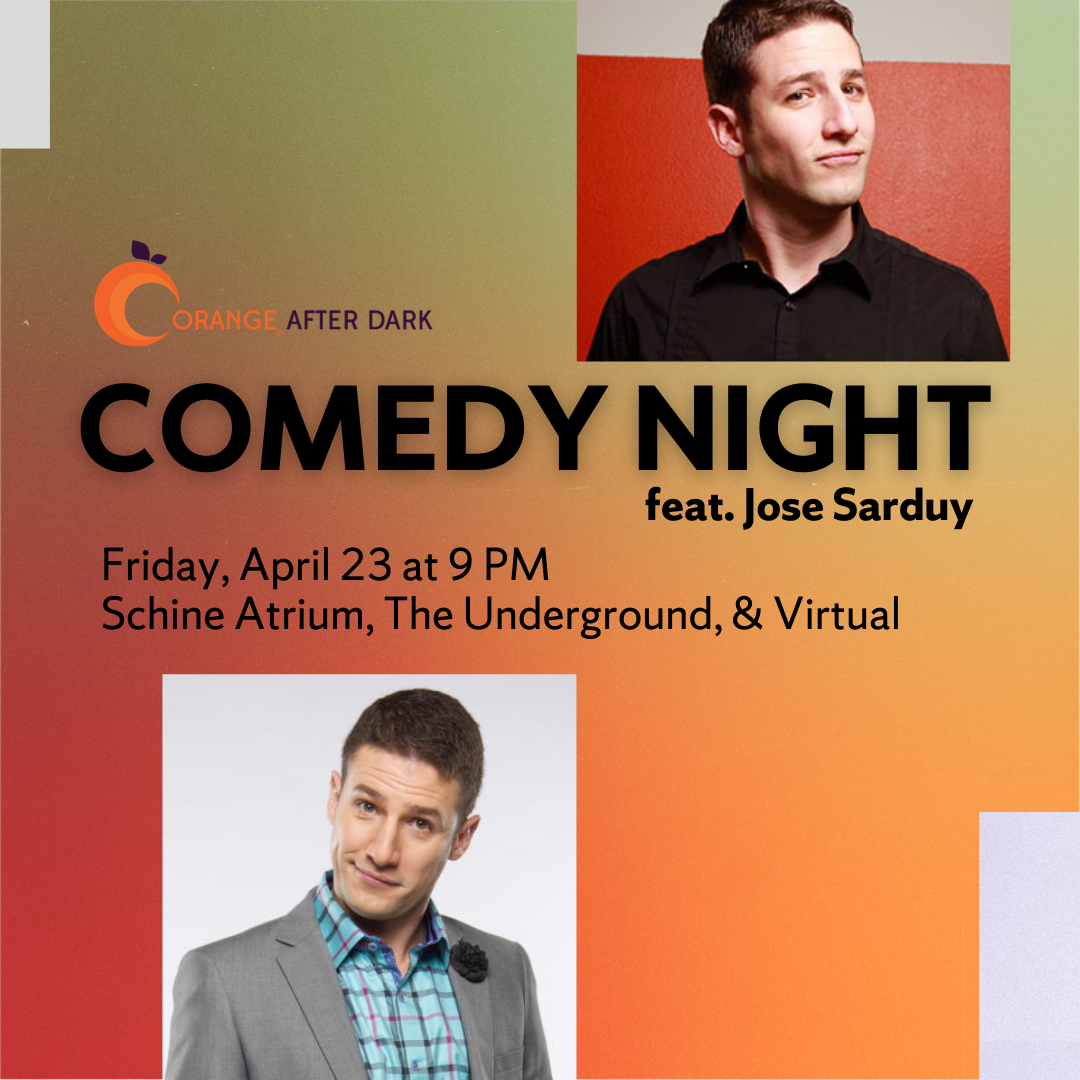 Two images of Jose Sarduy with text announcing Orange After Dark's Comedy Night