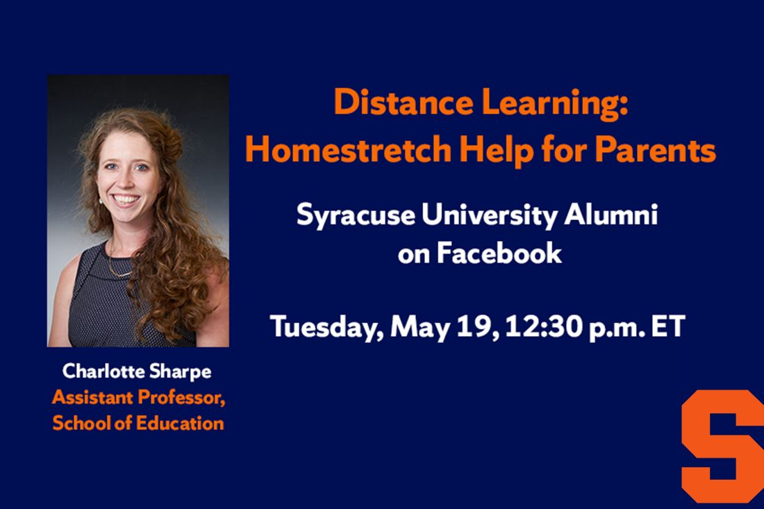 Graphic with headshot of Professor Sharpe and text reading Distance Learning Homestretch Help for Parents, Tuesday, May 19, 12:30 p.m. ET