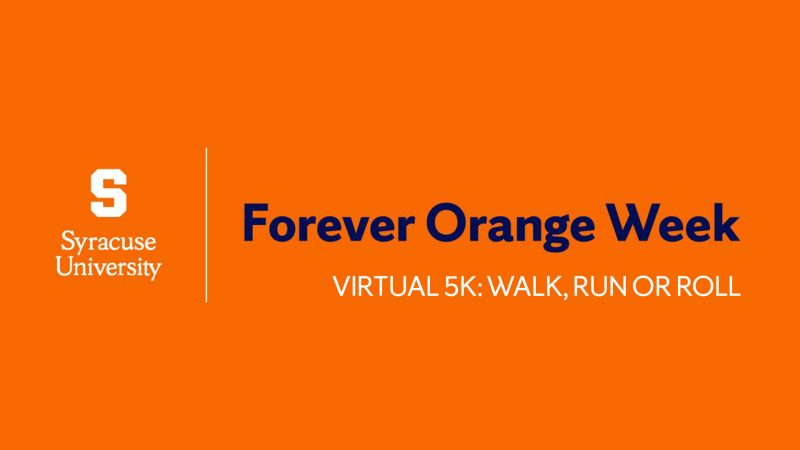 Forever Orange Virtual 5k: Walk, Run or Roll