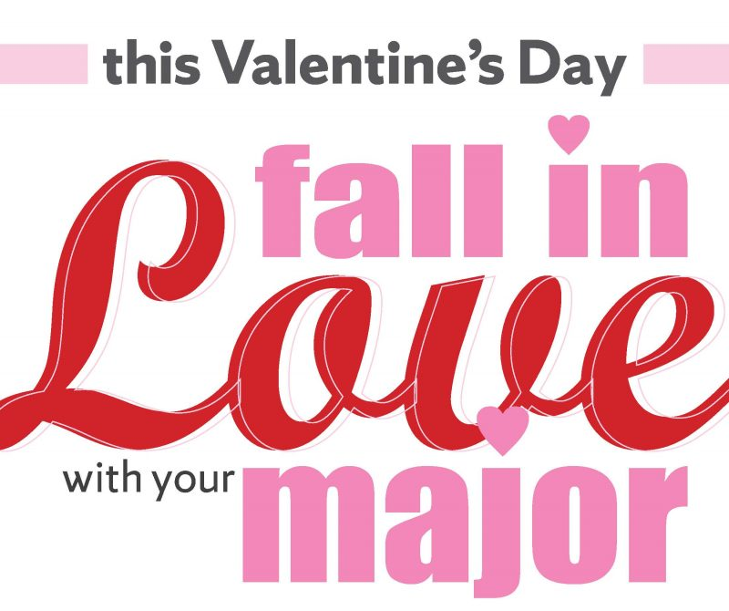 Fall In Love with Your Major
