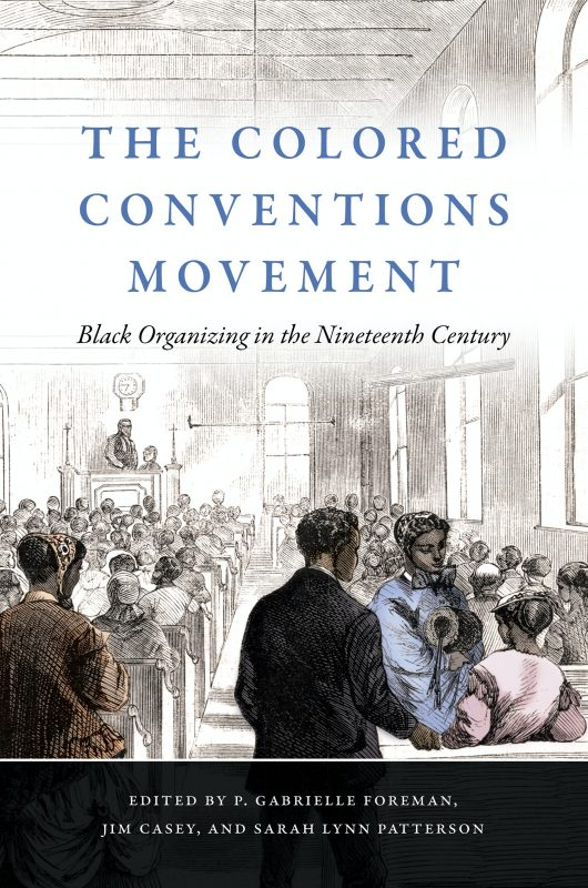Book cover: The Colored Conventions Movement