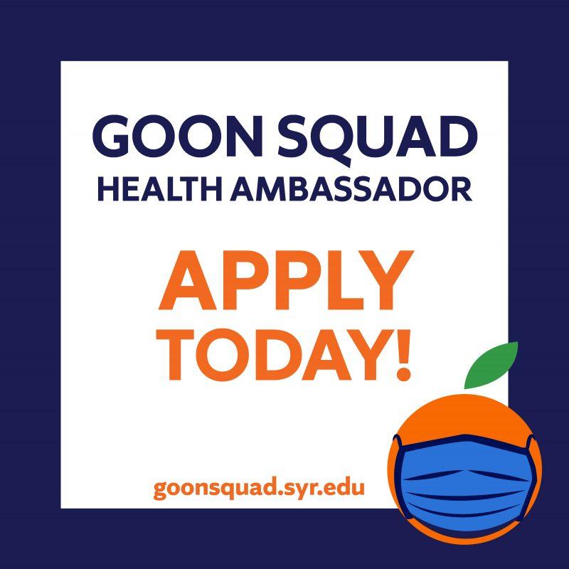 Goon Squad Health Ambassador Apply Today! goonsquad.syr.edu
