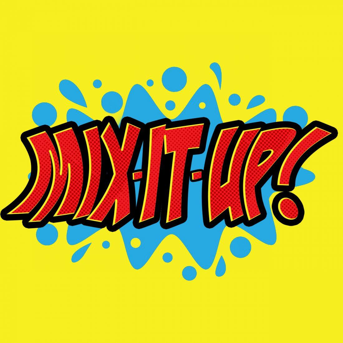 Mix-It-Up! Artwork
