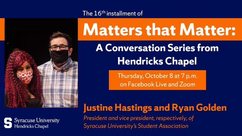 Matters that Matter: A Conversation Series from Hendricks Chapel