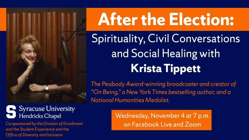 After the Election: Spirituality, Civil Conversations and Social Healing with Krista Tippett