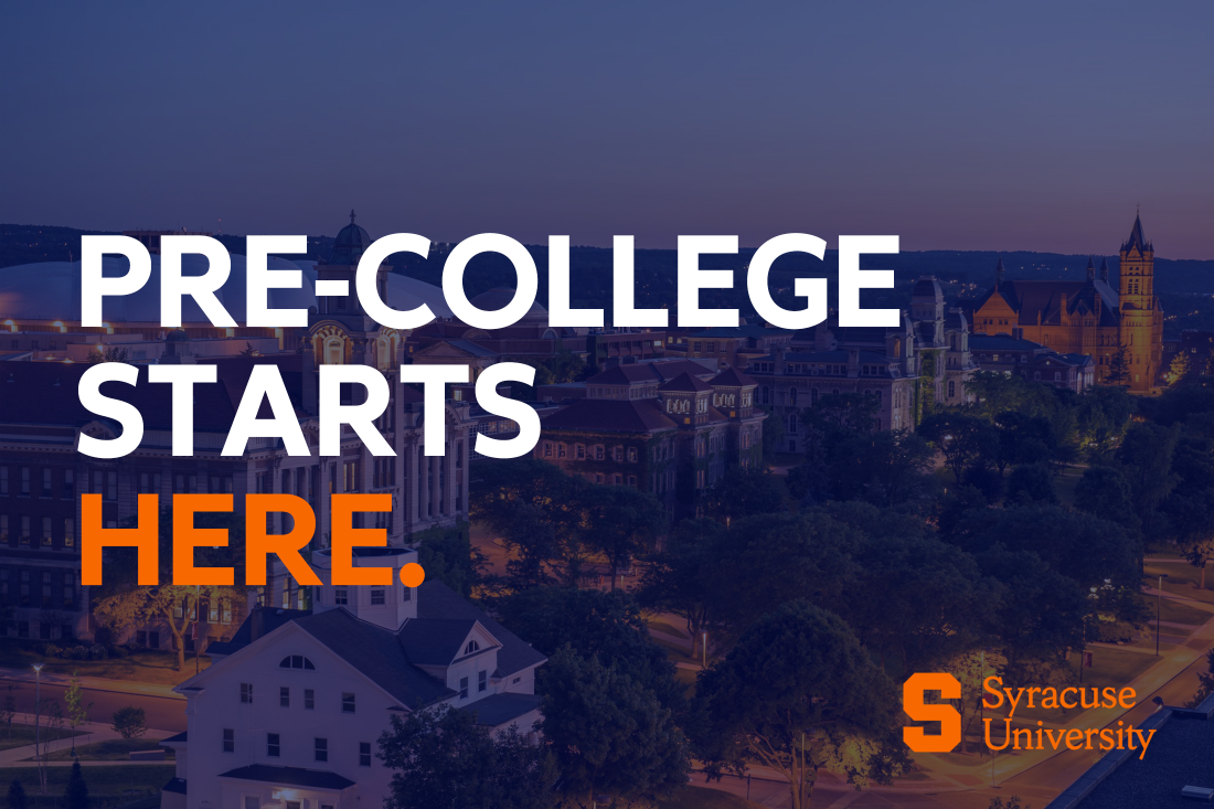 Campus scene with Syracuse University logo and Pre-College Starts Here overlaid.