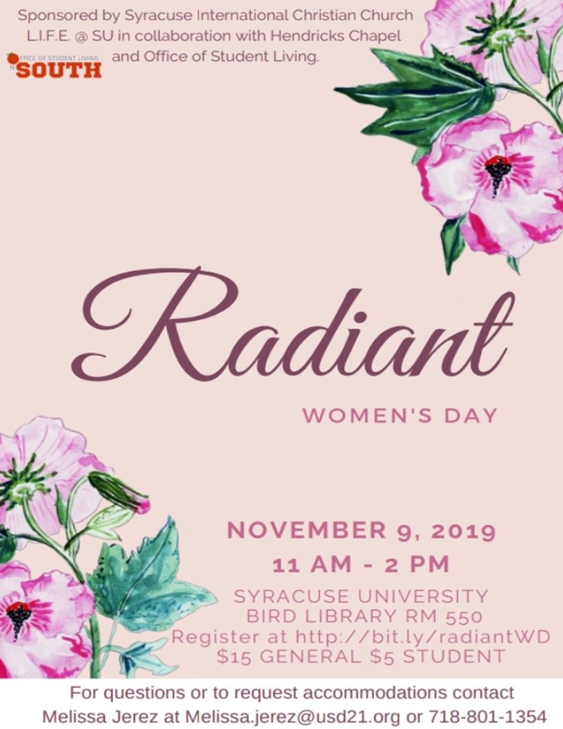 Radiant Women's Day flyer. Date: November 9, 2019 from 11am to 2pm. Bird Library Room 550. Admission is $15 for general admission and $5 for students. Contact Melissa for accommodations at 718-801-1354 or email melissa.jerez@usd21.org. Register at http://bit.ly/radiantWD.
