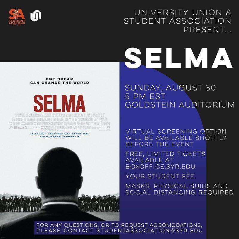 University Union and Student Association Present... SELMA