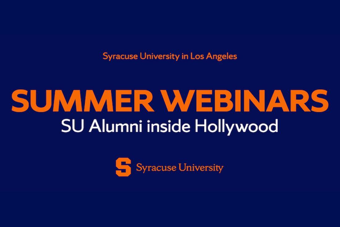 Syracuse University in Los Angeles Summer Webinars