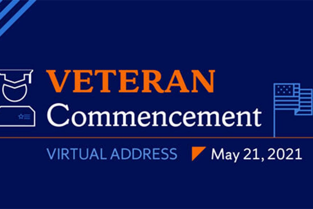 Student Veteran Commencement Virtual Address, May 21, 2021
