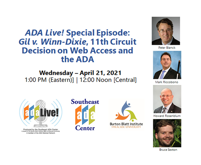 ADALive! Special Episode: Gil v. Winn-Dixie, 11th Circuit Decision on Web Access and the ADA Wednesday – April 21, 2021