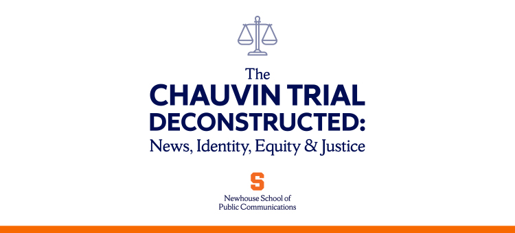 Chauvin Trial Deconstructed