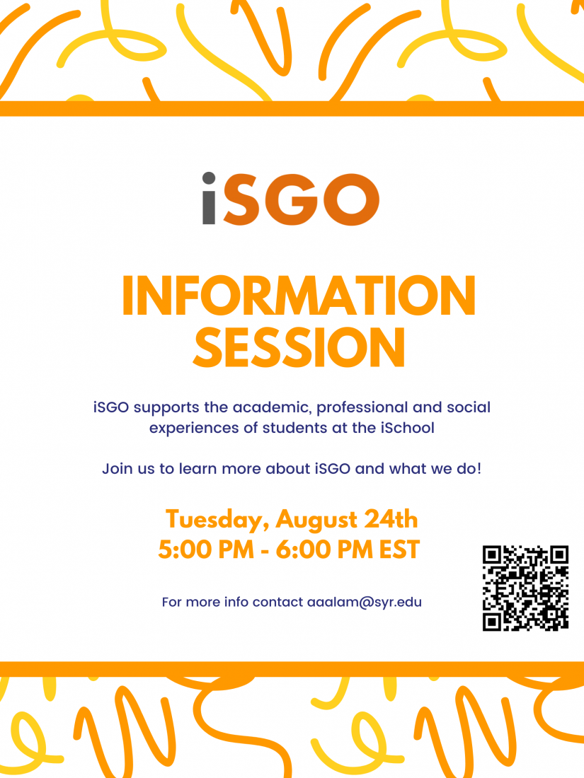 iSGO Information Session. Join us to learn more about iSGO and what we do, on Tuesday, August 24th 5pm to 6pm. Contact aaalam@syr.edu for questions.