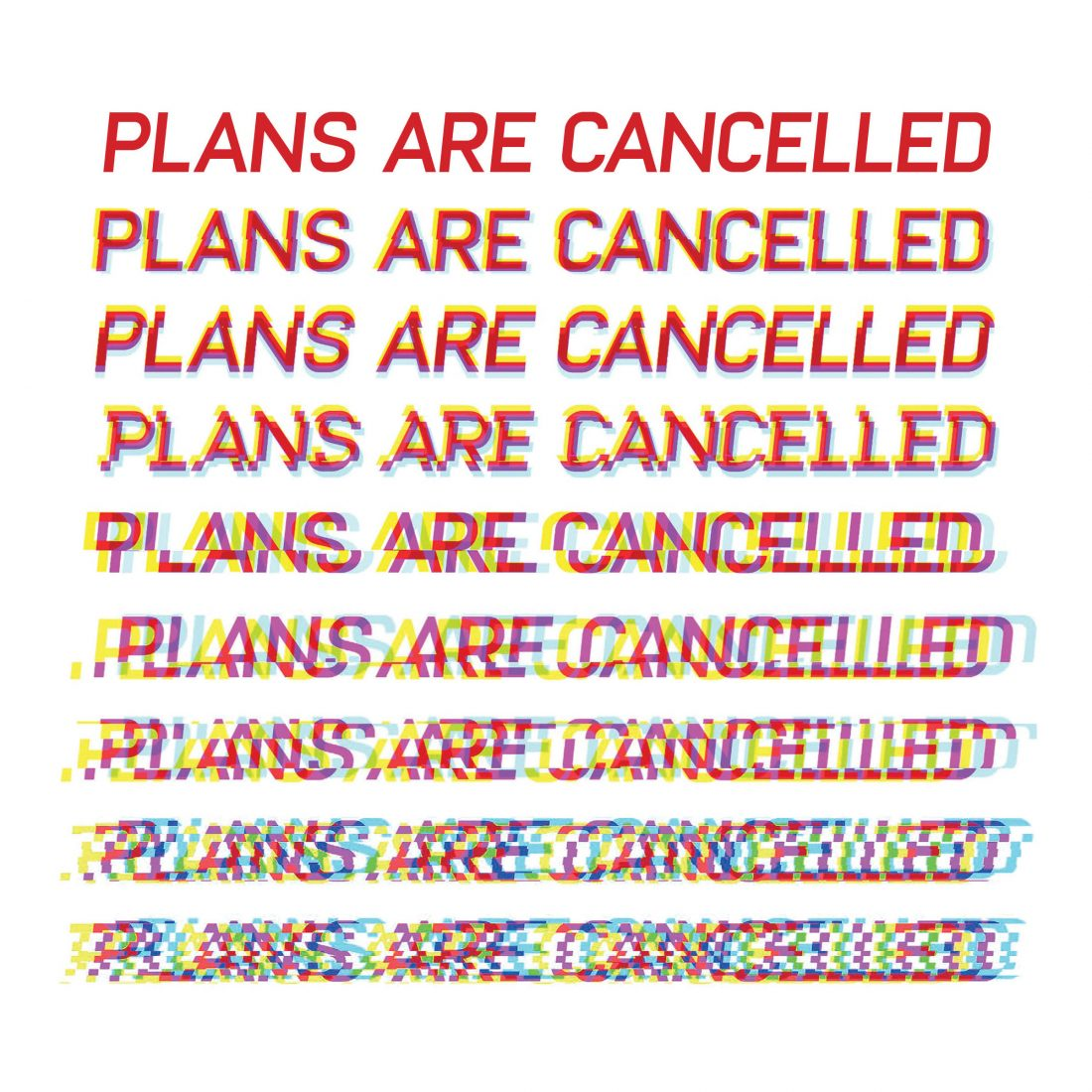 Plans Are Cancelled poster art.