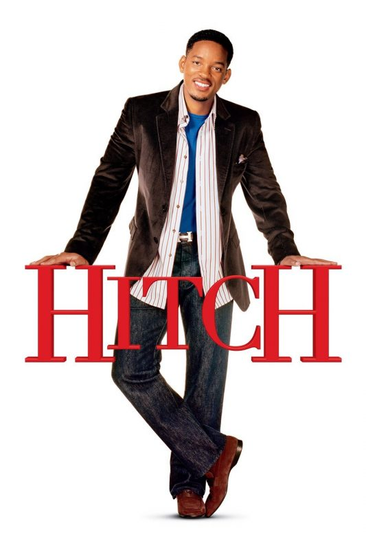 Hitch movie poster - Will Smith as Hitch