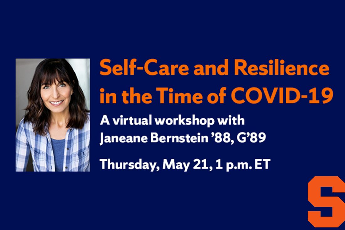 Headshot of Bernstein and graphic with text Self-Care and Resilience in the Time of COVID-19, Thursday, May 21, 1 p.m. ET